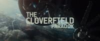 Парадокс Кловерфилда / Частица Бога / The Cloverfield Paradox (2018) WEBRip-AVC от New-Team | L1 | BadBajo